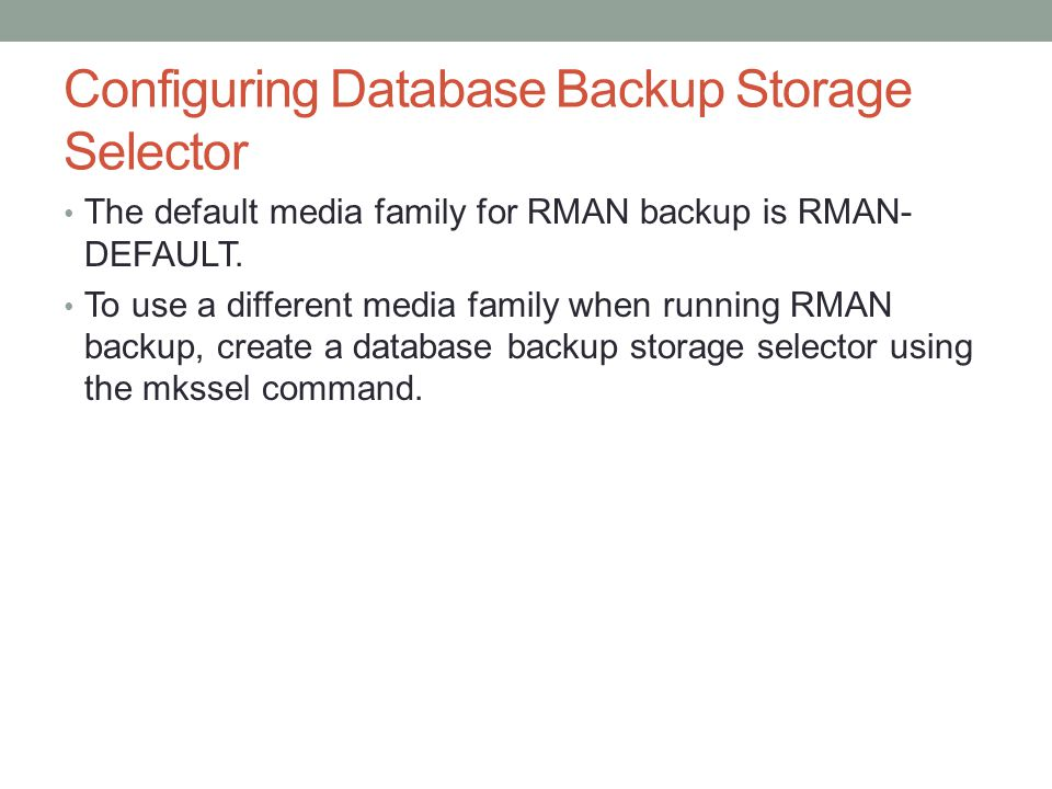 Configuring Database Backup Storage Selector