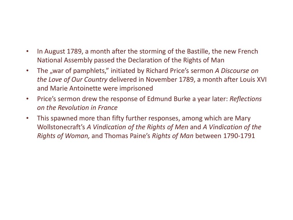 In August 1789, a month after the storming of the Bastille, the new