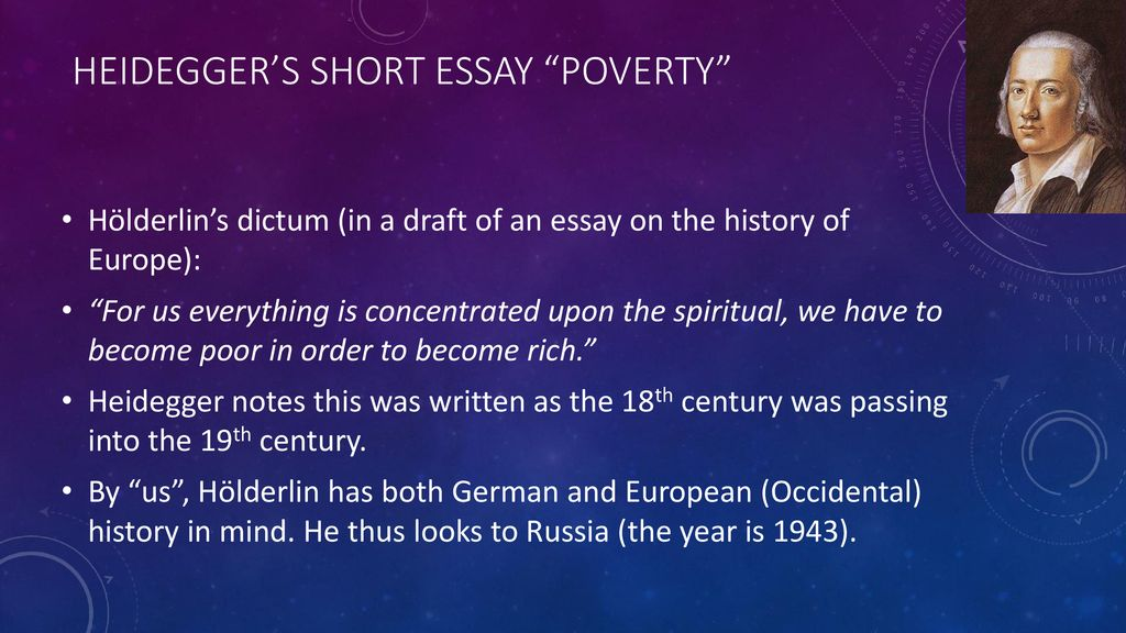 "Heidegger's Short essay ""Poverty"" - ppt download"