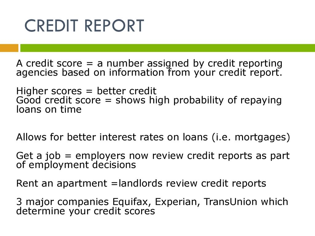 3 Credit Reporting Agencies >> Credit Report Lisa Patterson Ppt Download