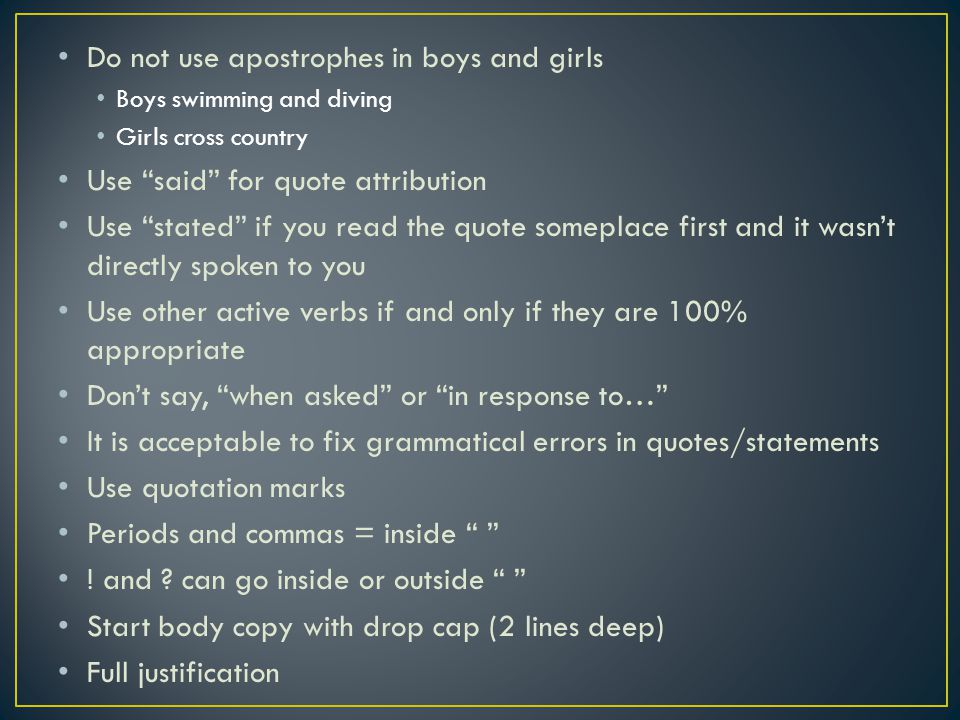 Do not use apostrophes in boys and girls