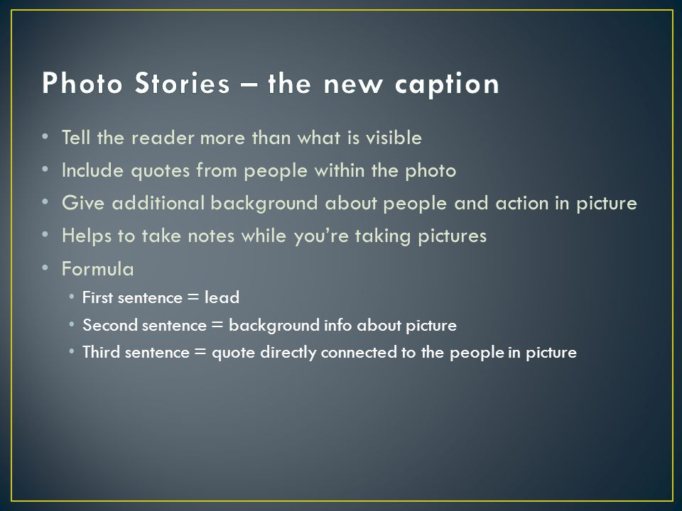 Photo Stories – the new caption