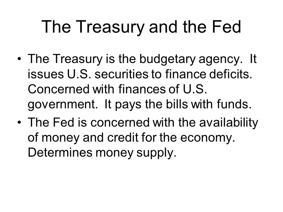 The Treasury and the Fed