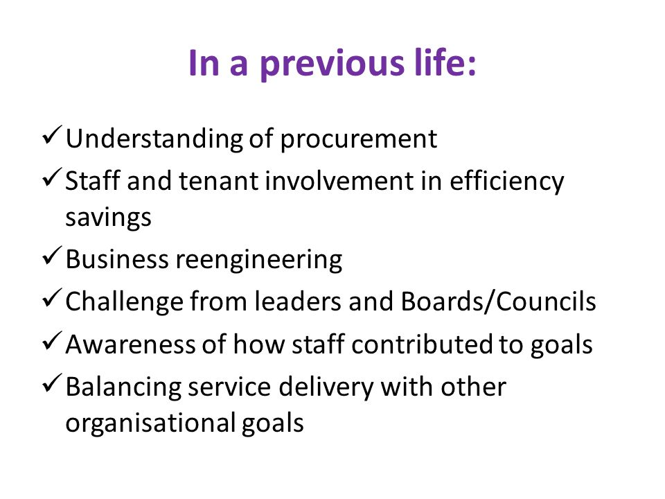 In a previous life: Understanding of procurement