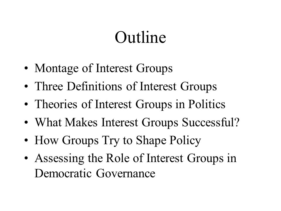 Outline Montage of Interest Groups