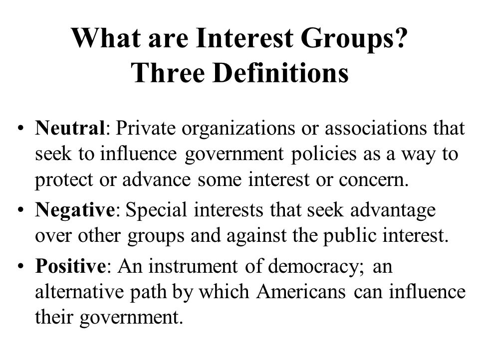 What are Interest Groups Three Definitions