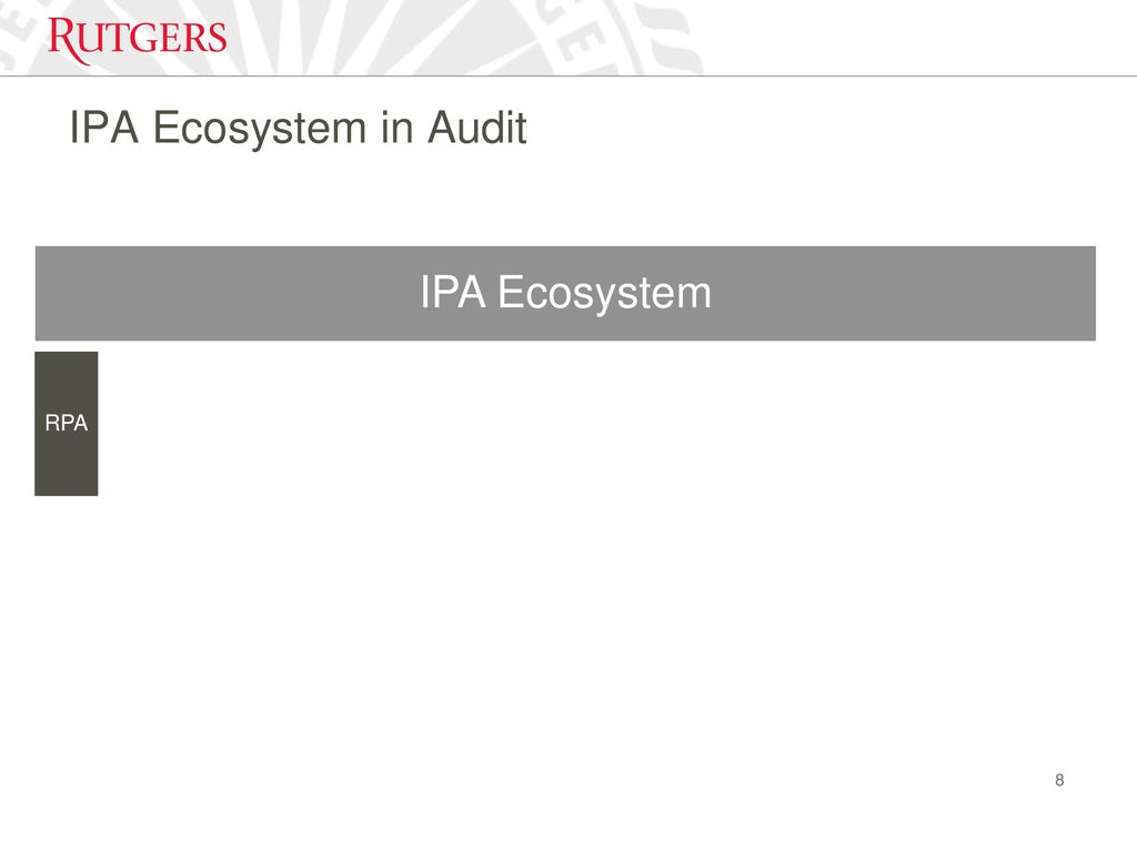Intelligent Process Automation in Audit - ppt download