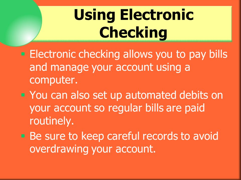 Using Electronic Checking