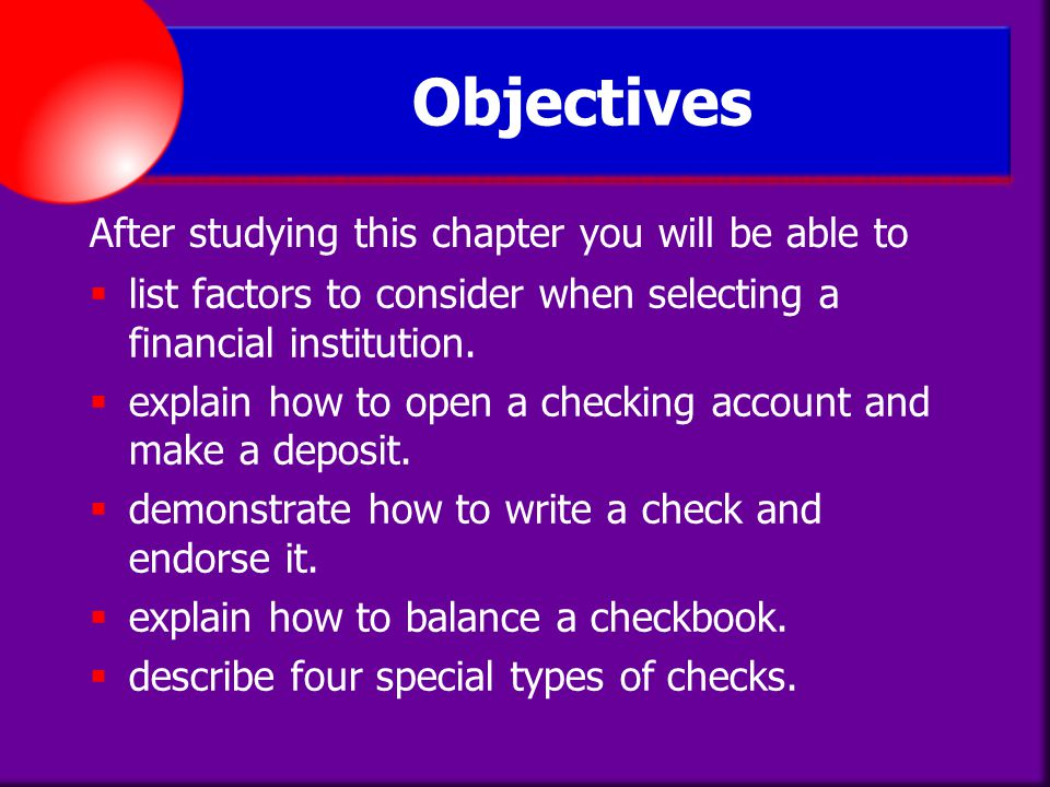 Objectives After studying this chapter you will be able to