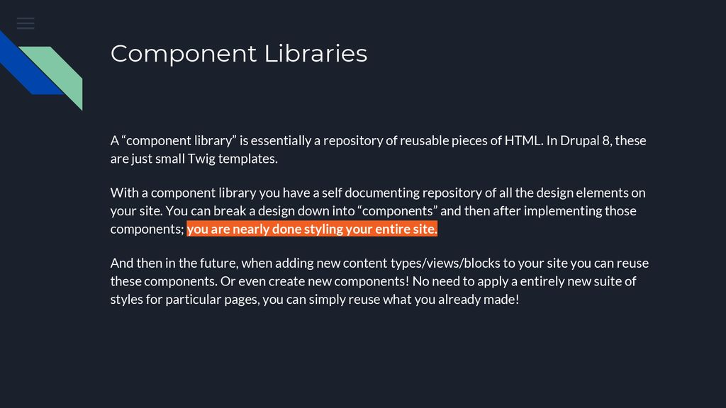 Drupal 8: Twig and Component Libraries - ppt download