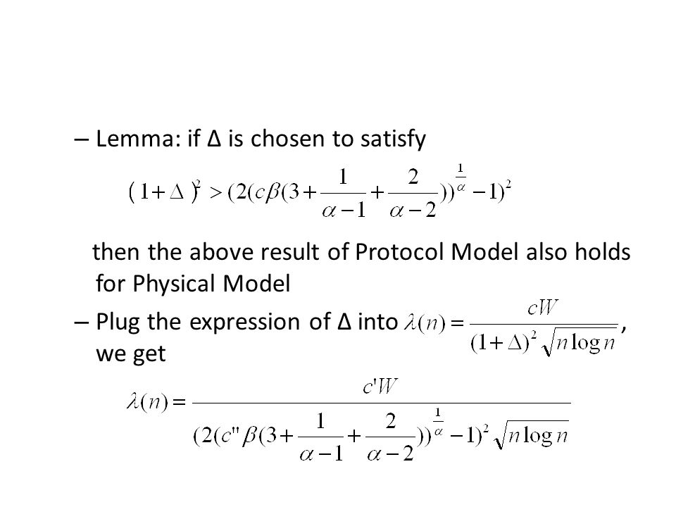 Lemma: if ∆ is chosen to satisfy