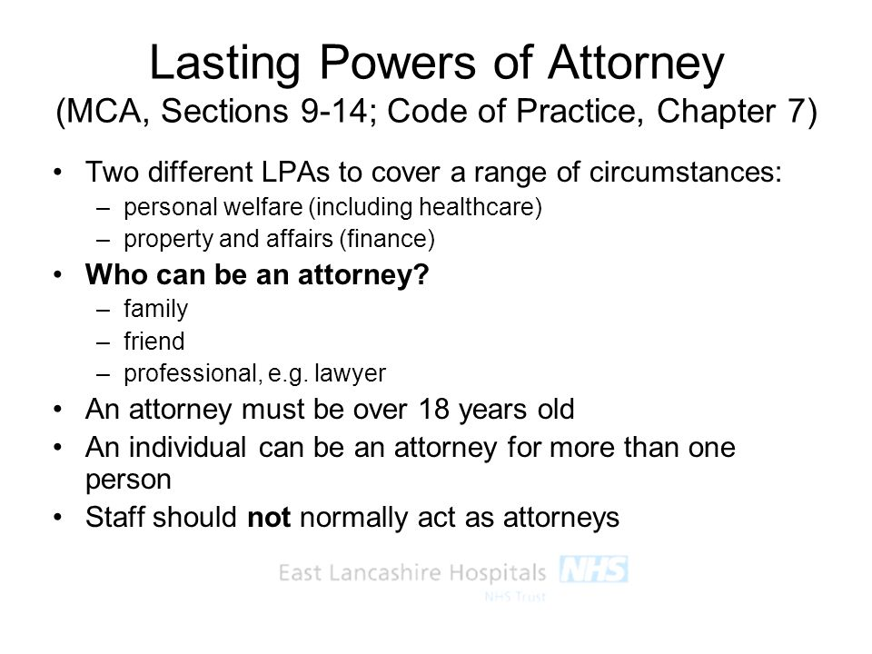 Lasting Powers of Attorney (MCA, Sections 9-14; Code of Practice, Chapter 7)