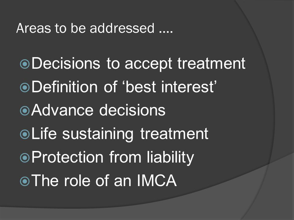 Decisions to accept treatment Definition of 'best interest'