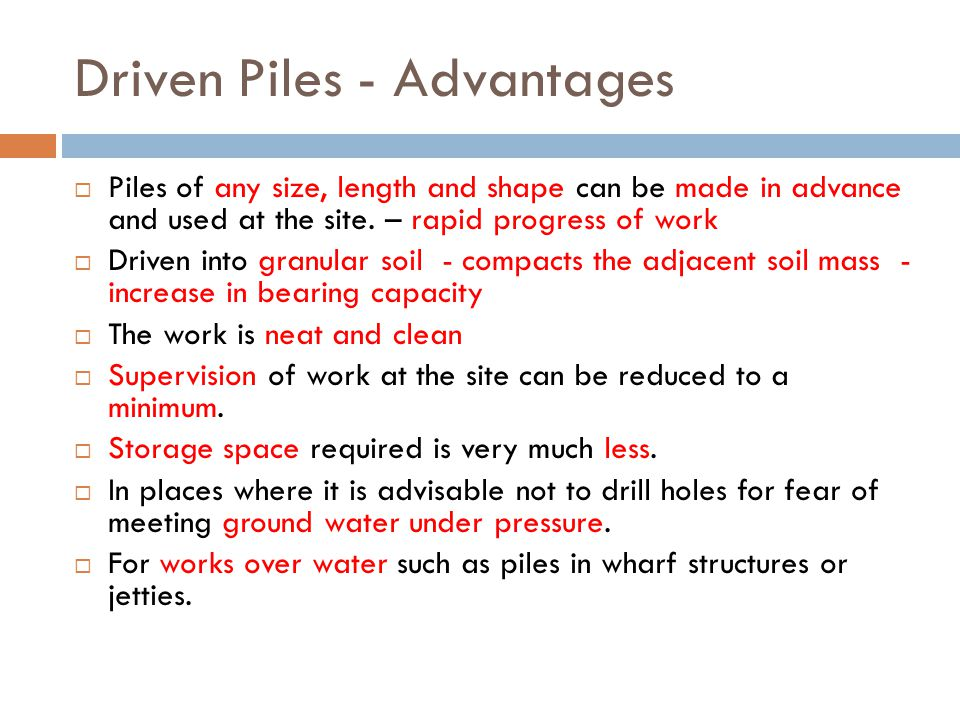 Driven Piles - Advantages