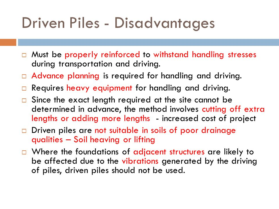 Driven Piles - Disadvantages