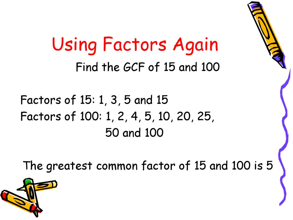 Finding The Greatest Common Factor - ppt download