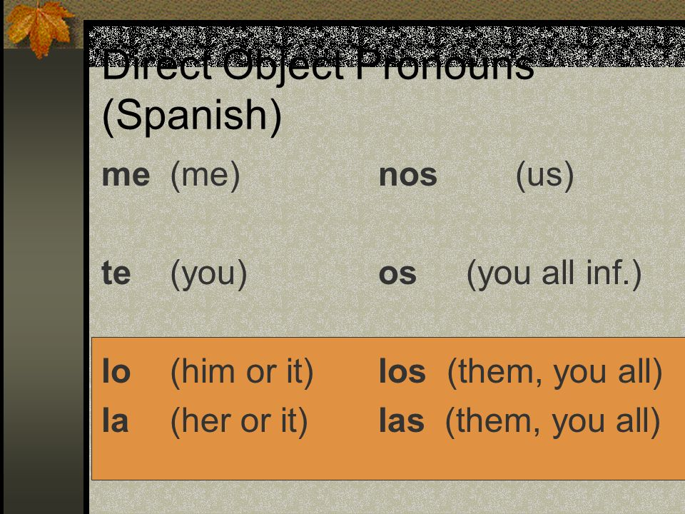 Direct Object Pronouns (Spanish)