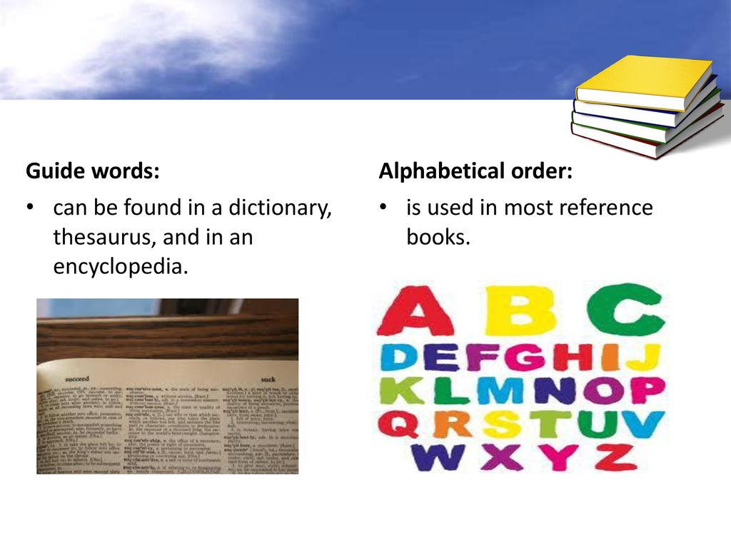 Reference Materials HOW and WHEN to use a/an: Dictionary