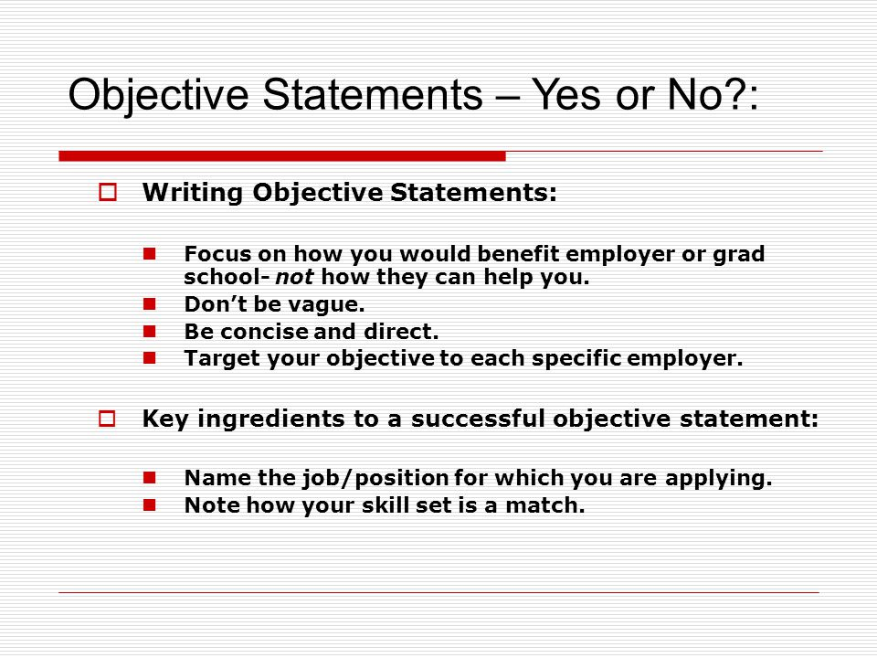 Objective Statements – Yes or No :