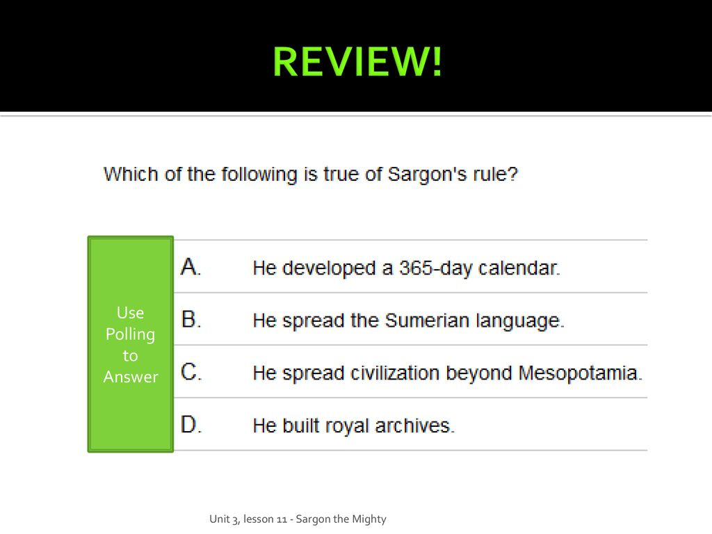 Welcome! Unit 3 Lesson 11 Question of the Day! Answer for