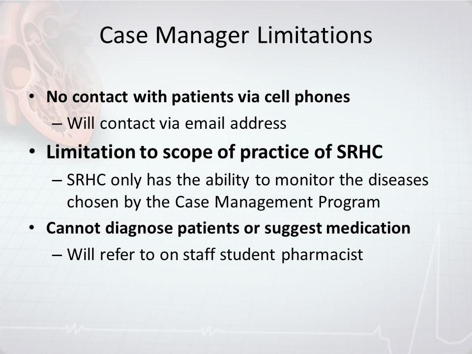 Case Manager Limitations