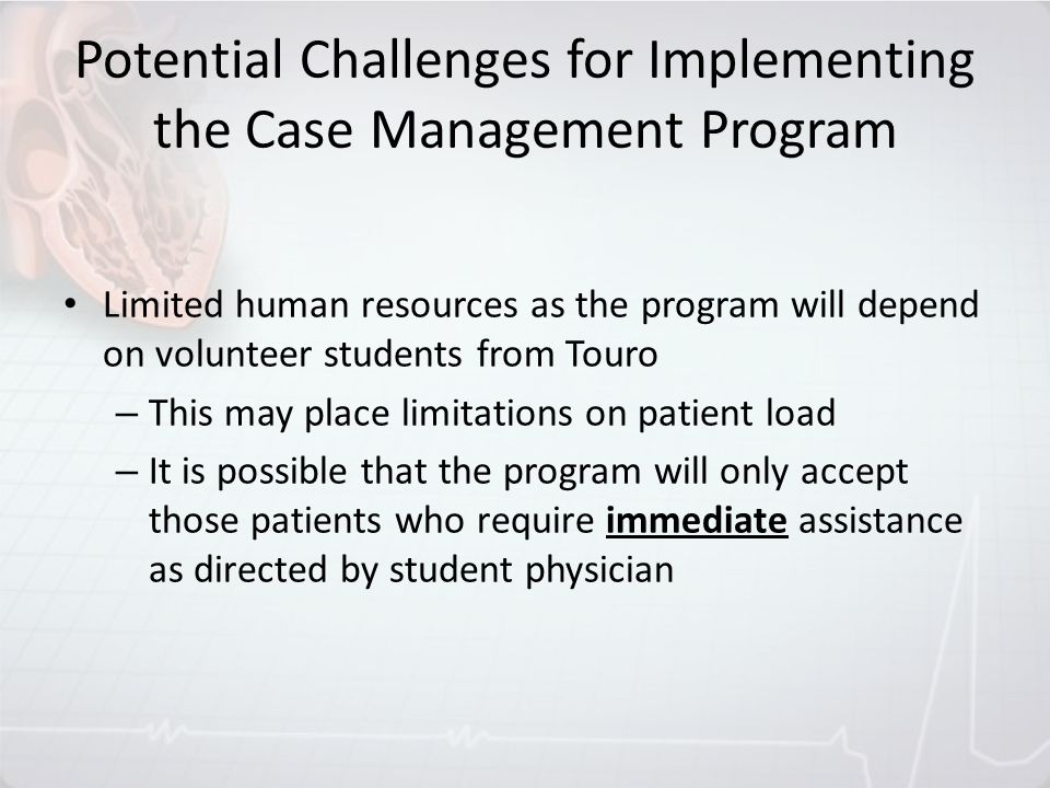 Potential Challenges for Implementing the Case Management Program