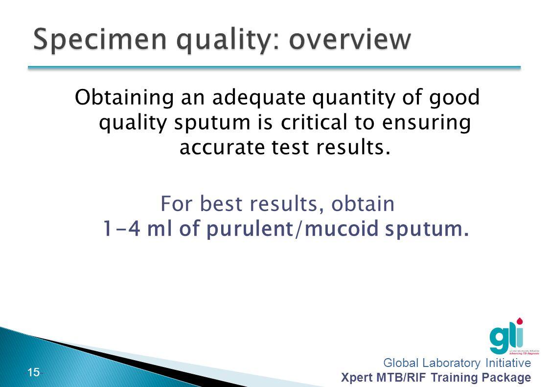 15 specimen quality overview