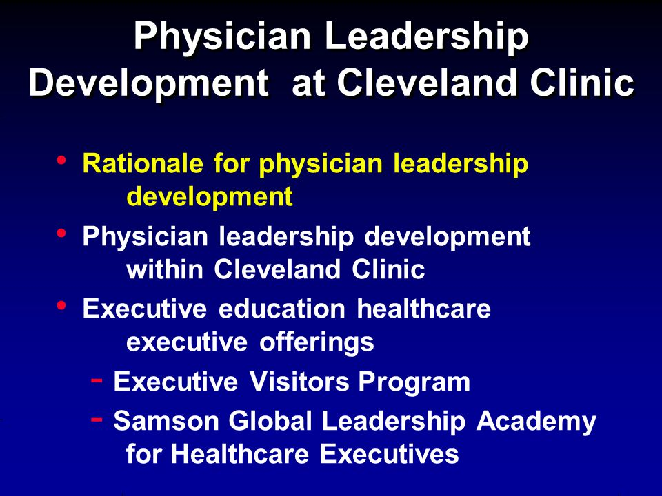 Physician Leadership Development at Cleveland Clinic - ppt