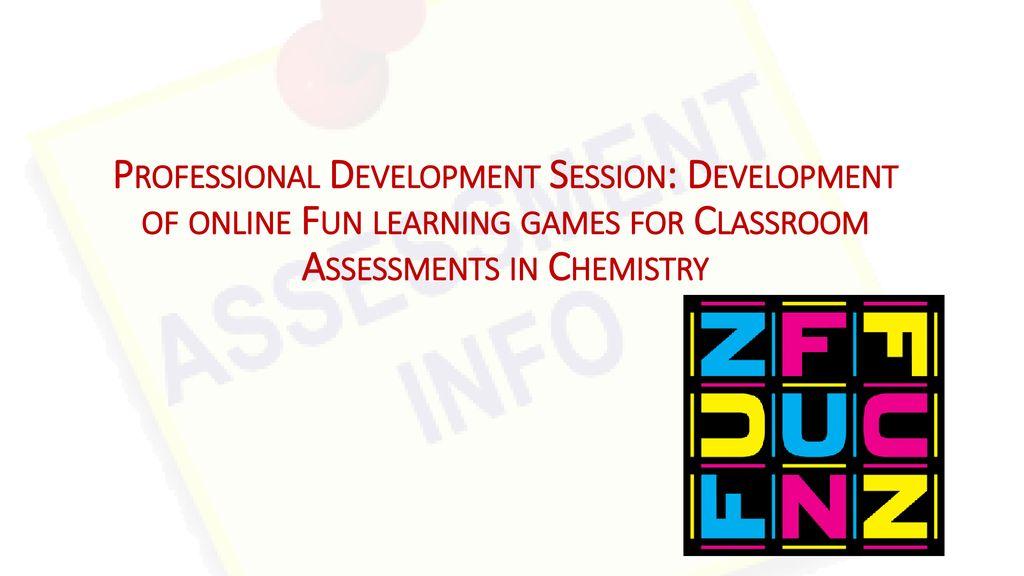 Professional Development Session: Development of online Fun