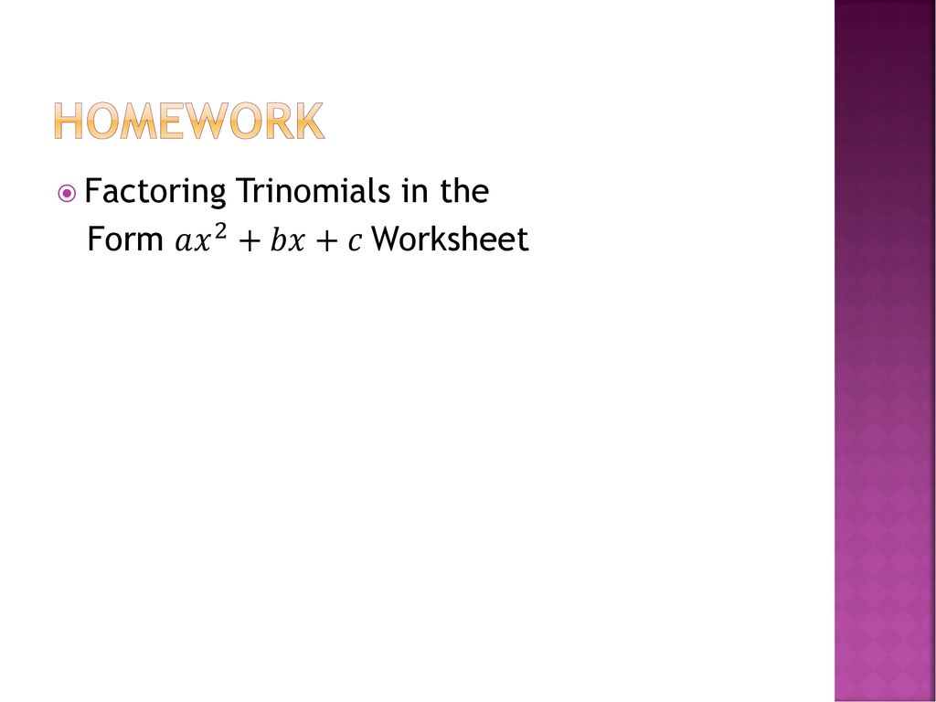 Sec 244: Factoring trinomials in the form AX² + BX + C INTO 24 Pertaining To Factoring Ax2 Bx C Worksheet