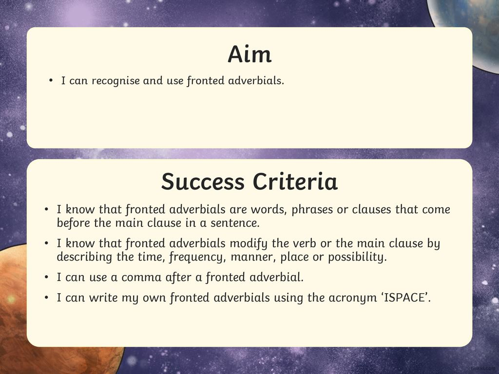 Aim Success Criteria I can recognise and use fronted