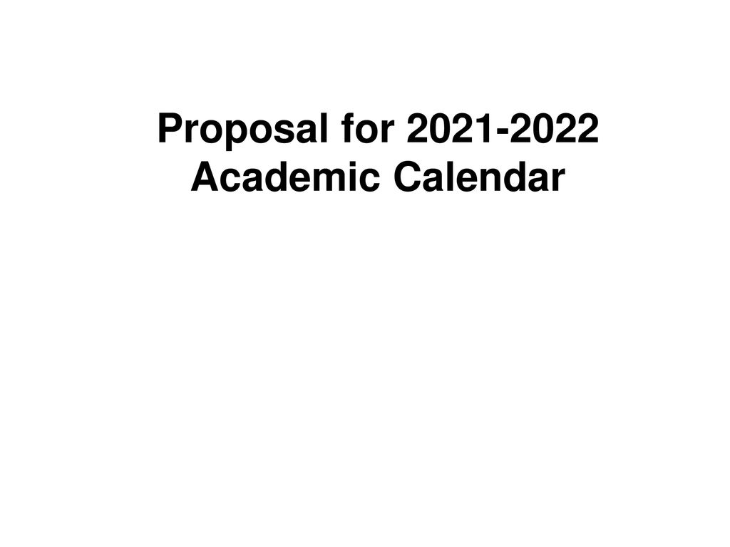 Cpp Academic Calendar 2022.Calendar And Schedules Committee Proposal For Ppt Download