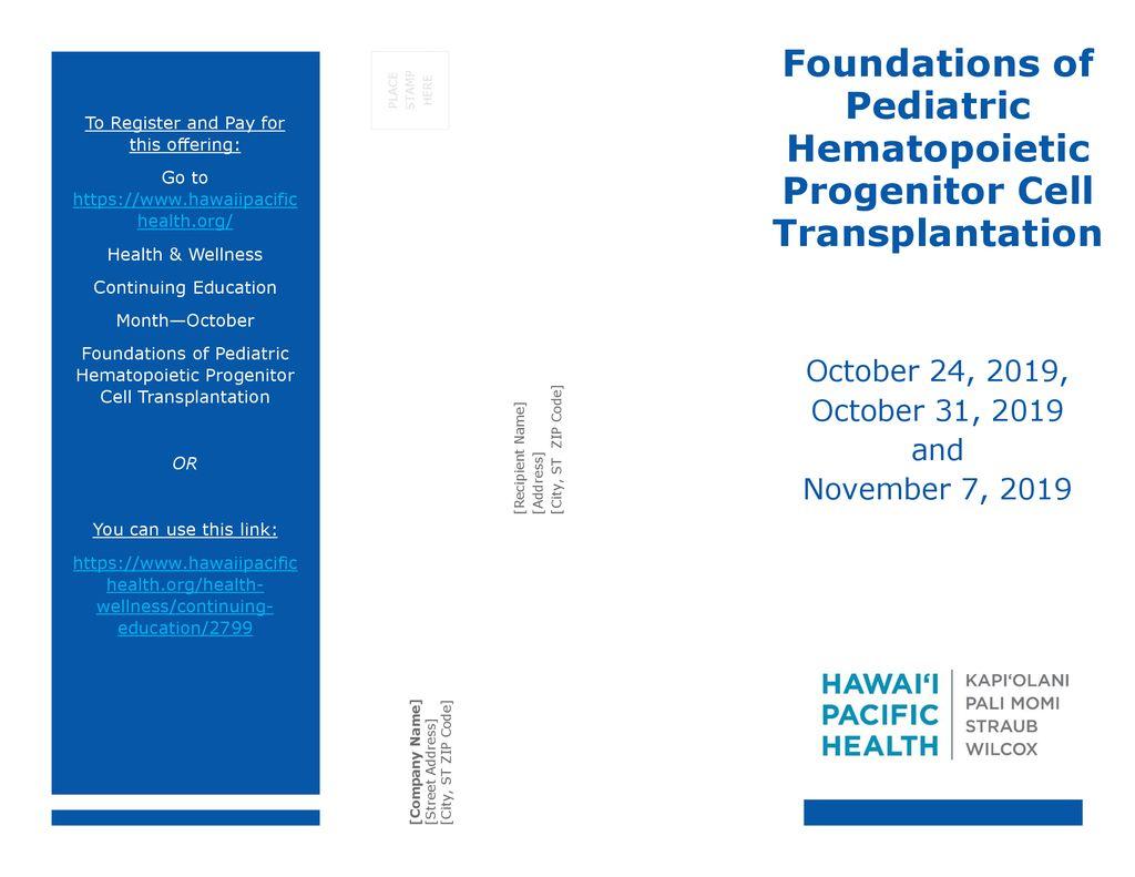 Foundations of Pediatric Hematopoietic Progenitor Cell
