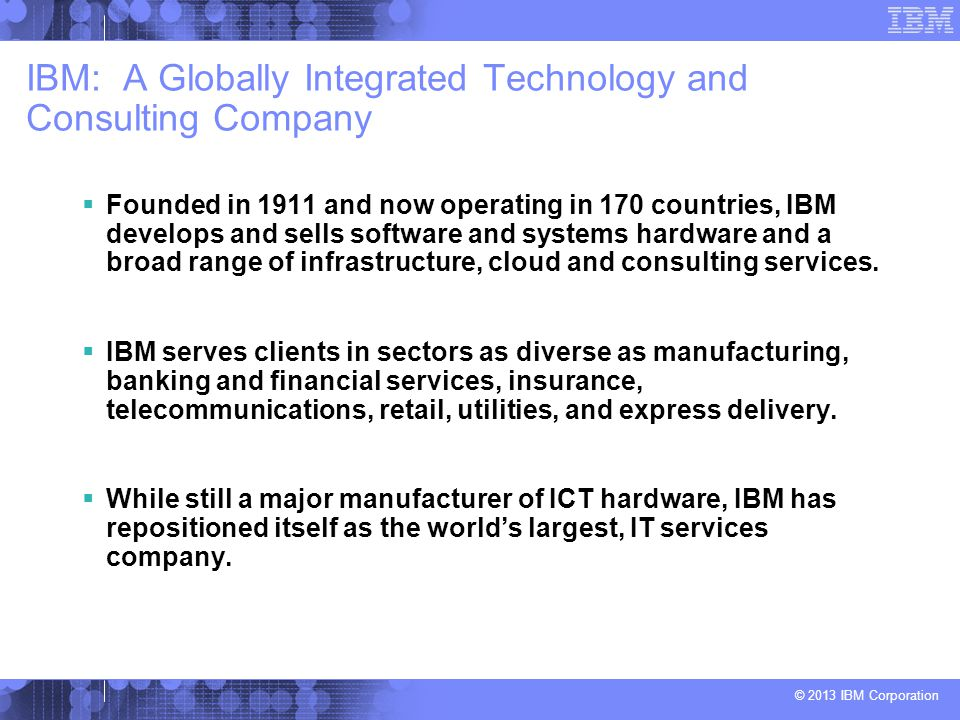 IBM: A Globally Integrated Technology and Consulting Company