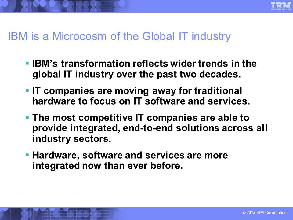 IBM is a Microcosm of the Global IT industry