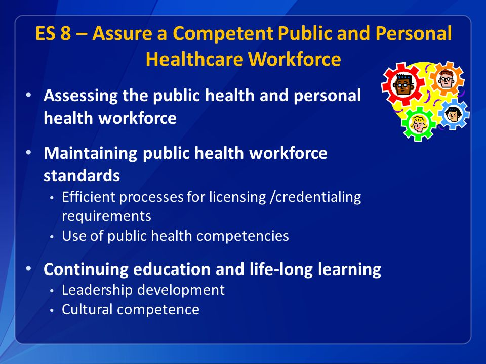 ES 8 – Assure a Competent Public and Personal Healthcare Workforce