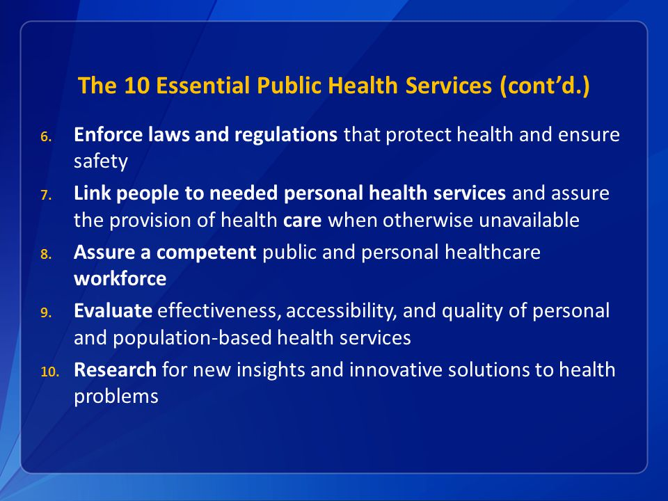The 10 Essential Public Health Services (cont'd.)
