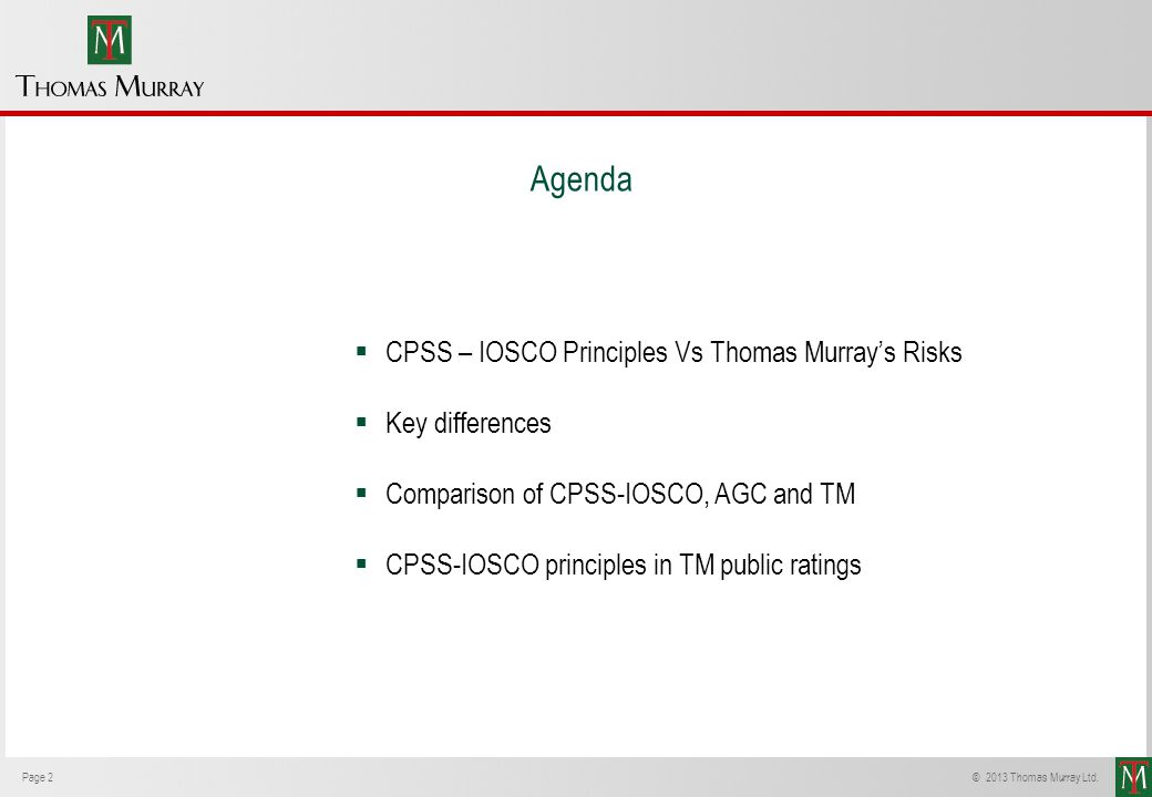 Agenda CPSS – IOSCO Principles Vs Thomas Murray's Risks
