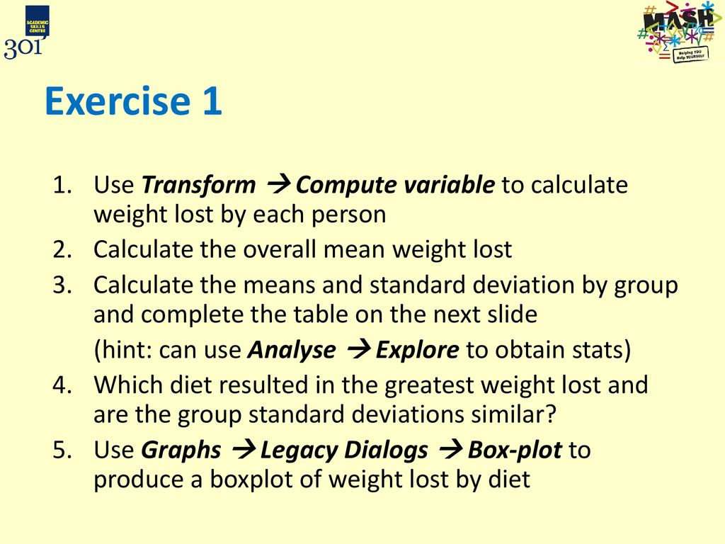 Exercise 1 Use Transform  Compute variable to calculate