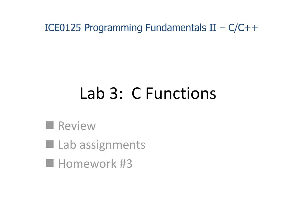 Review Lab assignments Homework #3 - ppt download