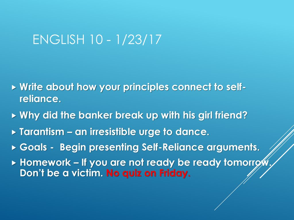 English /23/17 Write about how your principles connect to self