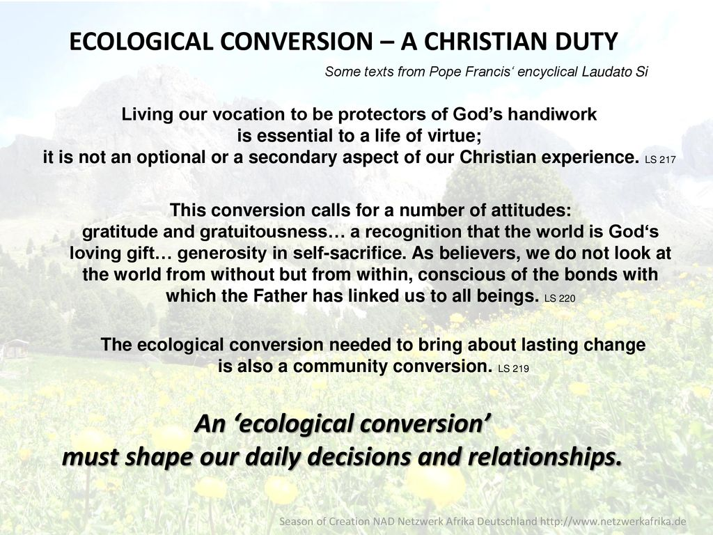 Ecological conversion – a Christian Duty - ppt download