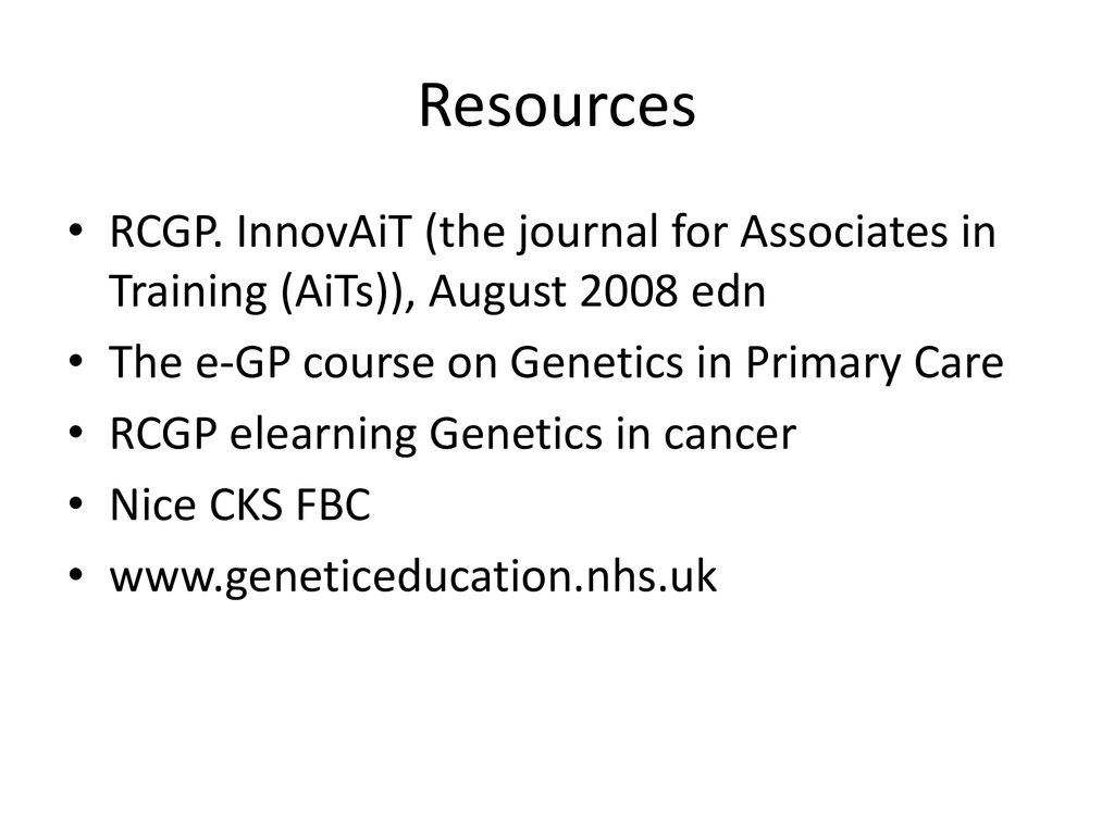 Genetics In Primary Care Ppt Download
