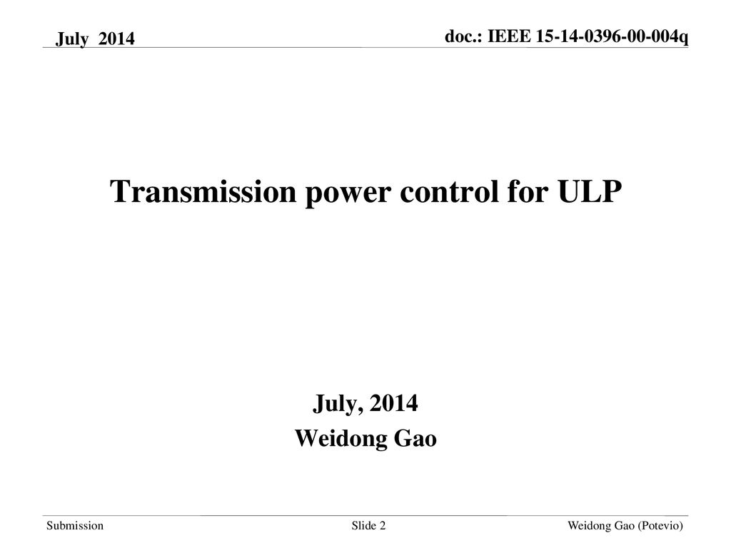 month year> doc : IEEE <111> July doc : IEEE q - ppt download