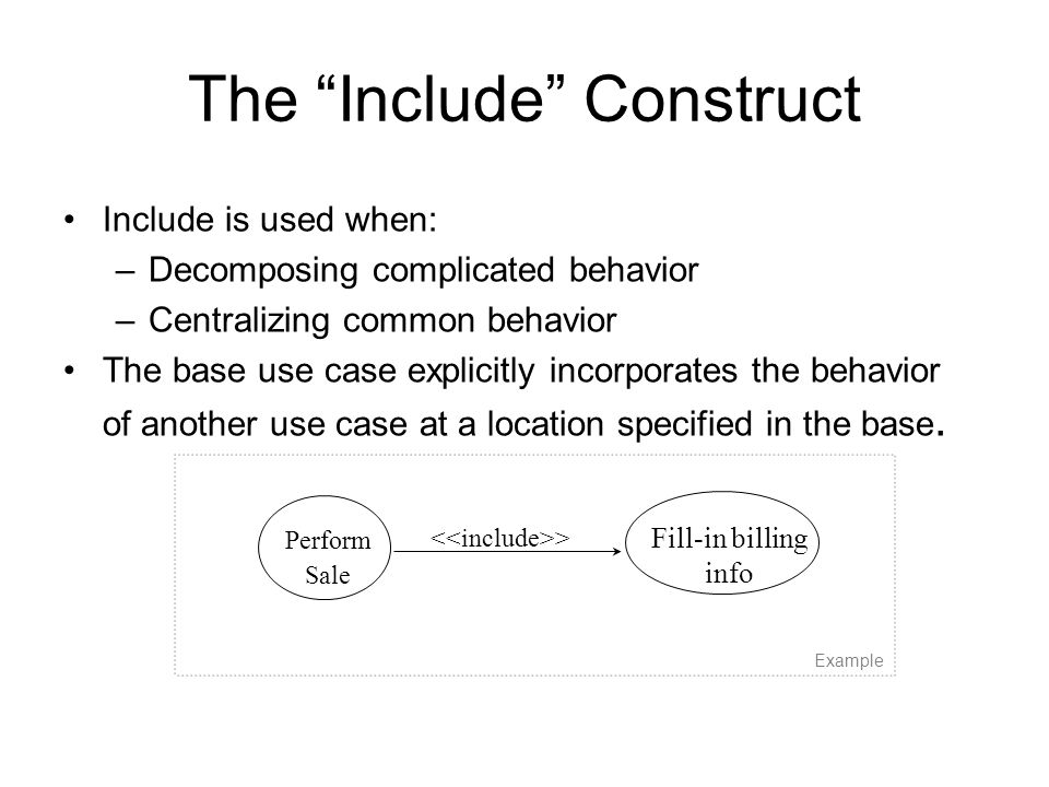 The Include Construct