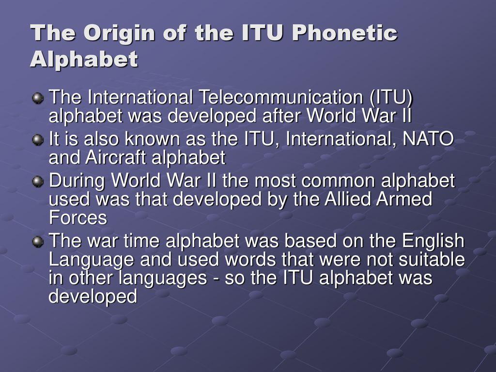 The Itu Phonetic Alphabet Ppt Download