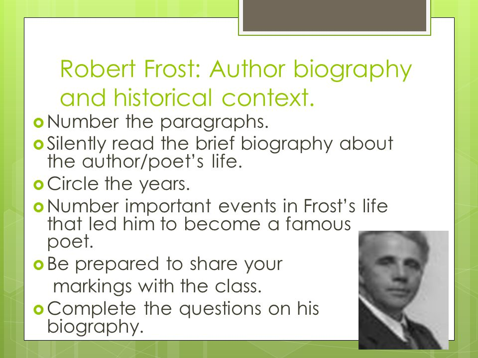 Robert Frost: Author biography and historical context.