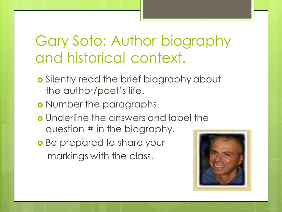 Gary Soto: Author biography and historical context.