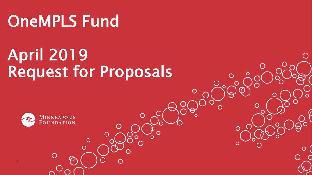 OneMPLS Fund April 2019 Request for Proposals - ppt download