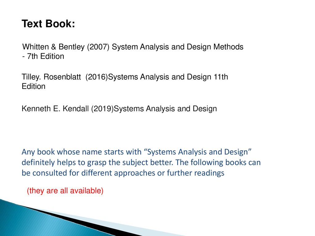 Aim This Course Aims To Introduce Students To The Basic Principles Of Systems Analysis And Design And To Give Them Experience Of Developing A Software Ppt Download